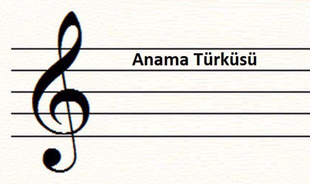 Anama Türküsü Sözleri